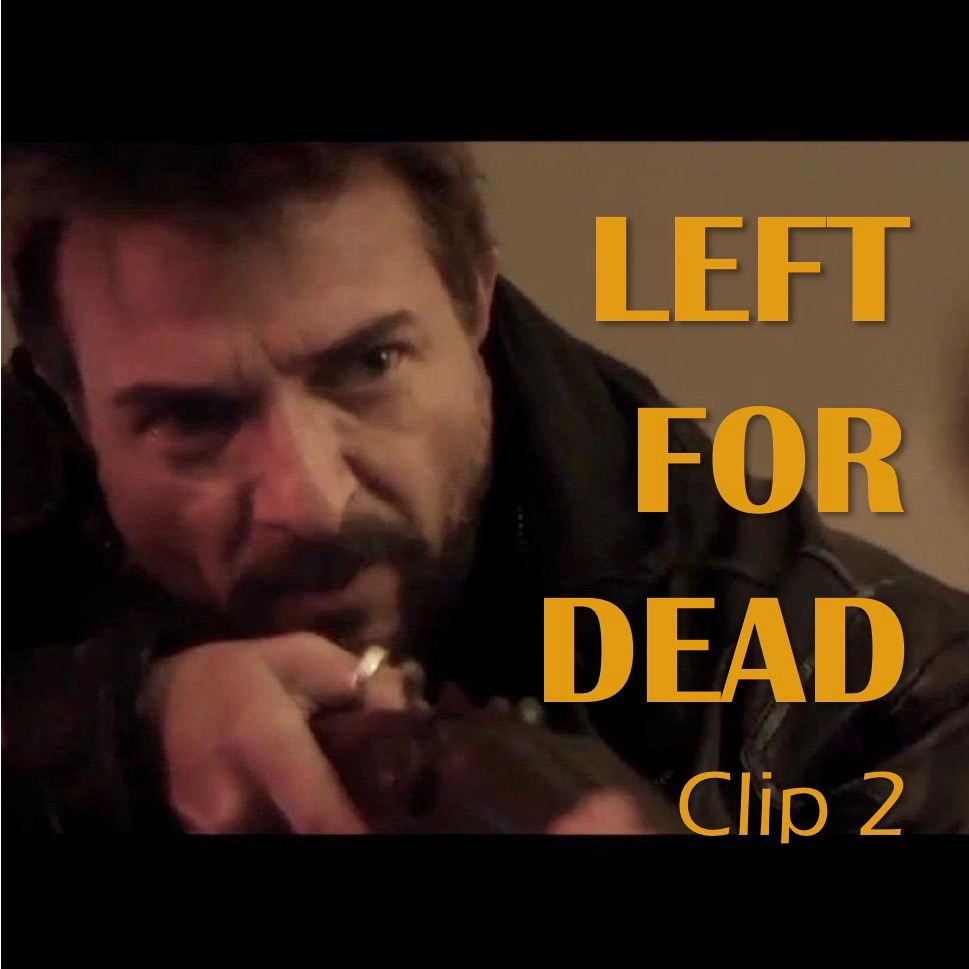 Left for Dead - Clip 2